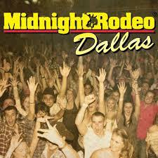 Midnight Rodeo Comes To Dallas