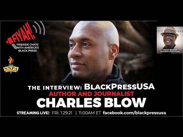 LIVESTREAM FRI. 1.29,21 11AM ET — CHARLES BLOW
